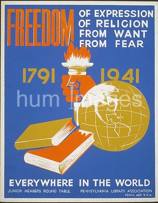 Freedom of expression, of religion, from want, from fear everywhere in the world ca. 1936-1941