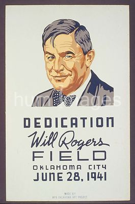 Poster announcing the dedication of Will Rogers Field, Oklahoma City, June 28, 1941