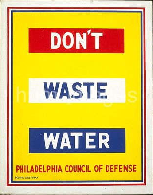 Don't waste water ca. 1941-1943