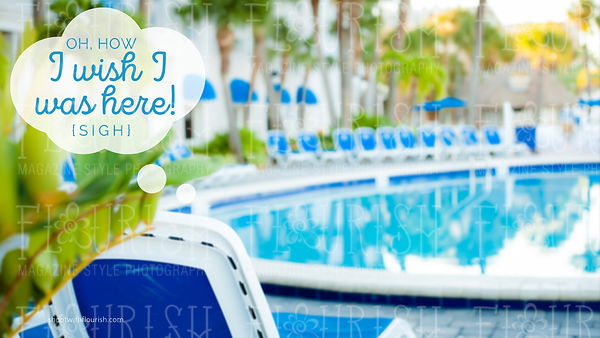 BG_Flourish_WishIWasHere_StPeteBeach_Resort_Florida