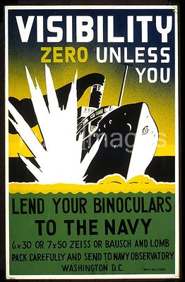 Visibility zero unless you lend your binoculars to the navy 6 x 30 or 7 x 50 Zeiss or Bausch and Lomb : Pack carefully and se...