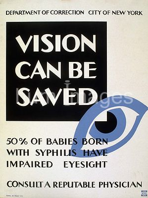 Vision can be saved 50% of babies born with syphilis have impaired eyesight : Consult a reputable physician ca. 1936-1937