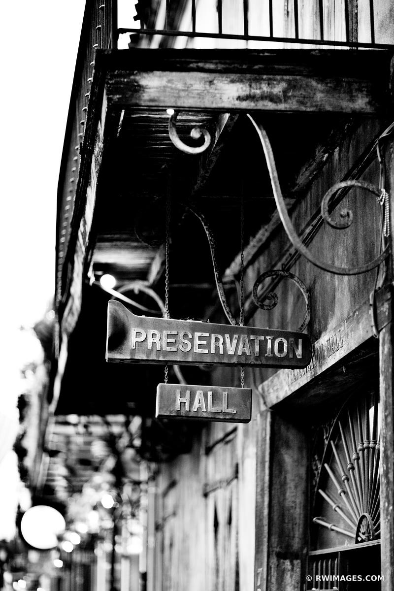 PRESERVATION HALL FRENCH QUARTER NEW ORLEANS BLACK AND WHITE VERTICAL