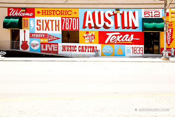 WELCOME TO SIXTH STREET HISTORIC AUSTIN TEXAS SIGN