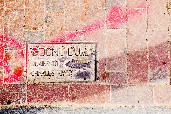 DON'T DUMP DRAINS TO CHARLES RIVER BOSTON MASSACHUSETTS