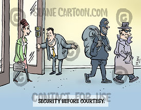 Security before courtesy