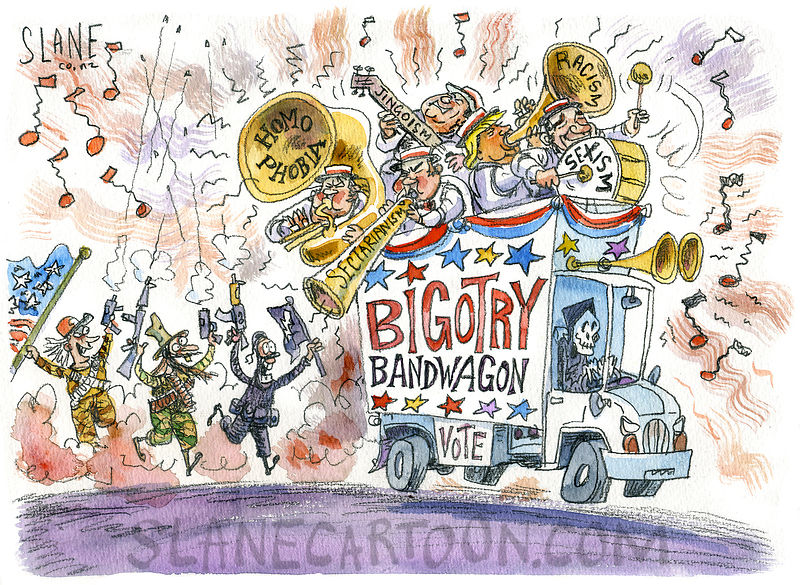 Bigotry Bandwagon