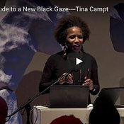 Prelude to a New Black Gaze----Tina Campt