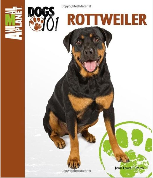 Animal Planet Rottweiler Dogs 101 Book Cover