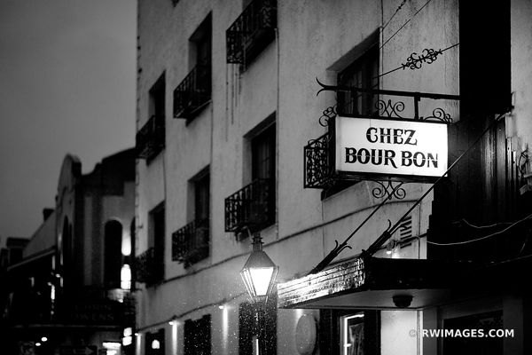 CHEZ BOURBON RAINY DAY FRENCH QUARTER NEW ORLEANS BLACK AND WHITE