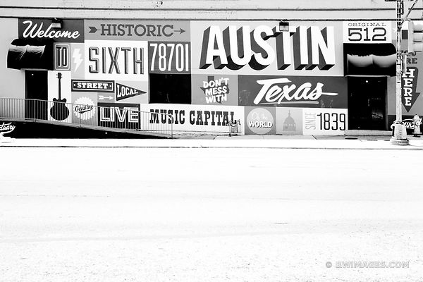 WELCOME TO SIXTH STREET HISTORIC AUSTIN TEXAS SIGN BLACK AND WHITE